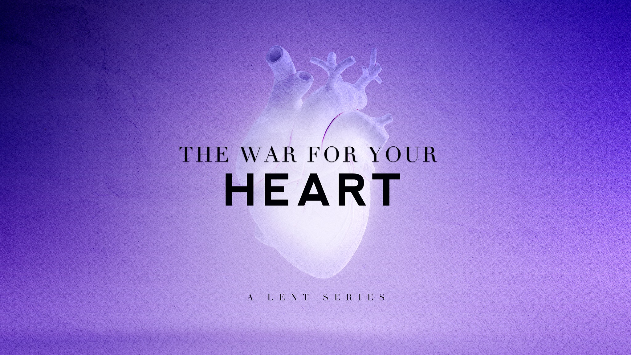 The War for Your Heart